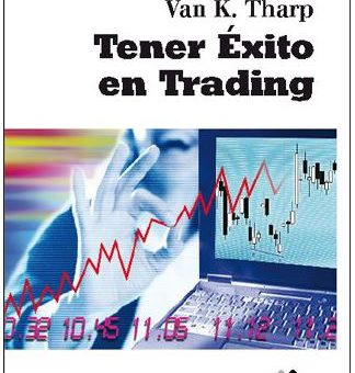 Tener éxito en trading. Van K. Thrap